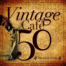 2011 - Vintage Cafe (Essentials)
